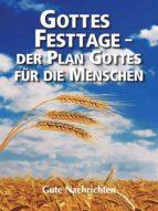 GOTTES FESTTAGE - DER PLAN GOTTES FÜR DIE MENSCHEN