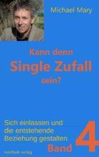 Kann denn Single Zufall sein? Band 4 (ebook)