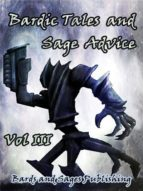 BARDIC TALES AND SAGE ADVICE (VOL. III)