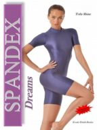 SPANDEX DREAMS