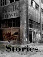 KALKTOWN STORIES
