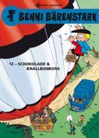Benni Bärenstark Bd. 12: Schokolade und Knallbonbons (ebook)