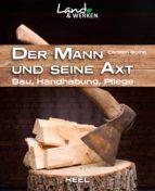 Der Mann und seine Axt (ebook)