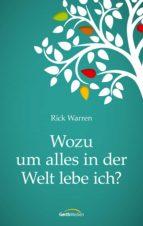 Wozu um alles in der Welt lebe ich? (ebook)