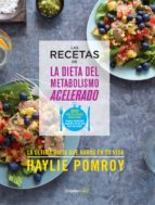 Las recetas de La dieta del metabolismo acelerado (Colección Vital) (ebook)