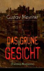 Das grüne Gesicht (Fantasy-Romance) - Vollständige Ausgabe   (ebook)