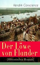 Der Löwe von Flander (Historischer Roman) (ebook)