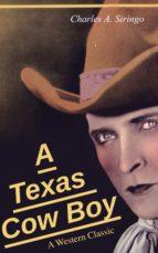 A Texas Cow Boy (A Western Classic) (ebook)