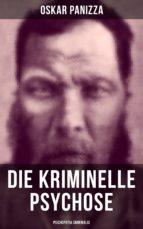 Die kriminelle Psychose - Psichopatia criminalis (ebook)