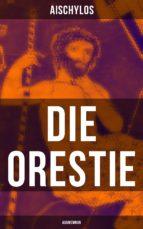 Die Orestie: Agamemnon (ebook)