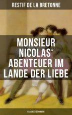 Monsieur Nicolas' Abenteuer im Lande der Liebe (Klassiker der Erotik) (ebook)