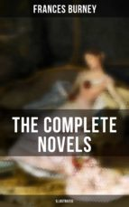The Complete Novels of Fanny Burney (Illustrated) (ebook)