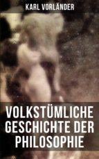 Volkstümliche Geschichte der Philosophie (ebook)