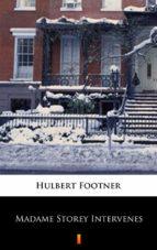 Madame Storey Intervenes (ebook)