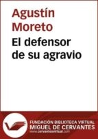 El defensor de su agravio (ebook)