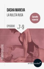 La Ruleta Rusa. Episodios 7 a 9 (ebook)