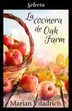 LA COCINERA DE OAK FARM (OAK HILL 3)