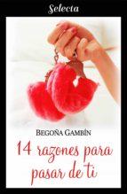 14 razones para pasar de ti (Mujeres únicas 2) (ebook)