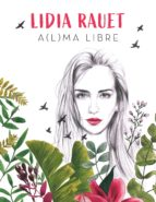 A(l)ma libre (eBook)