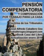 PENSIÓN COMPENSATORIA Y COMPENSACIÓN POR TRABAJO PARA LA CASA (ebook)