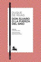 Don Álvaro o La fuerza del sino (ebook)