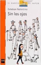 SIN LOS OJOS (EBOOK-EPUB)