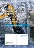 LA REFORMA DE LA LEY DE CONTRATOS DEL SECTOR PÚBLICO EN MATERIA DE RECURSOS