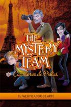 El falsificador de arte (The Mystery Team. Cazadores de pistas 4) (ebook)