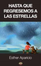 Hasta que regresemos a las estrellas (ebook)