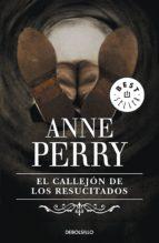 EL CALLEJÓN DE LOS RESUCITADOS (INSPECTOR THOMAS PITT 4)