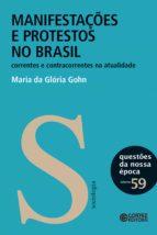 MANIFESTAÇÕES E PROTESTOS NO BRASIL
