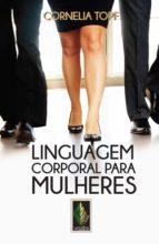 Linguagem corporal para mulheres (ebook)