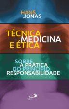 Técnica, Medicina e Ética (ebook)