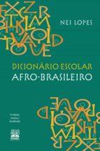 Dicionário escolar afro-brasileiro (ebook)