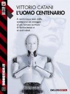 L'uomo centenario (ebook)