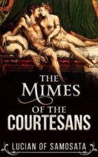 The Mimes of the Courtesans (ebook)