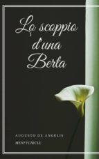 Lo scoppio d'una Berta (ebook)