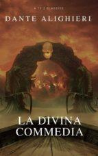La Divina Commedia (Navigazione migliore, TOC attivo) (Classici dalla A alla Z) (ebook)