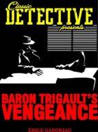 Baron Trigault's Vengeance (ebook)
