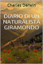 Diario di un naturalista giramondo (ebook)