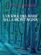 L'Odore del Mare sulla Montagna (ebook)