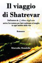 Il viaggio di Shatrevar (ebook)