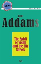 The Spirit of Youth and the City Streets (ebook)