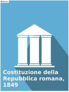 Costituzione della Repubblica romana, 1849 (ebook)