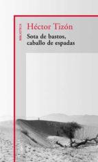 SOTA DE BASTOS, CABALLO DE ESPADAS