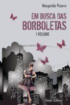 Em Busca Das Borboletas Vol I (ebook)