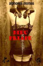 Dieu Priape (ebook)