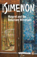 Maigret and the Reluctant Witnesses (ebook)