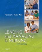 Leading and Managing in Nursing - E-Book (ebook)
