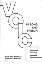 VOICE IN SONG AND SPEECH: A MANUAL FOR HEALTHY PHONATION